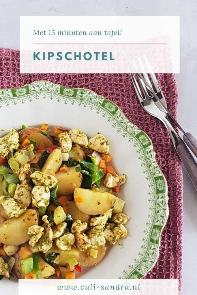 Recept kipschotel