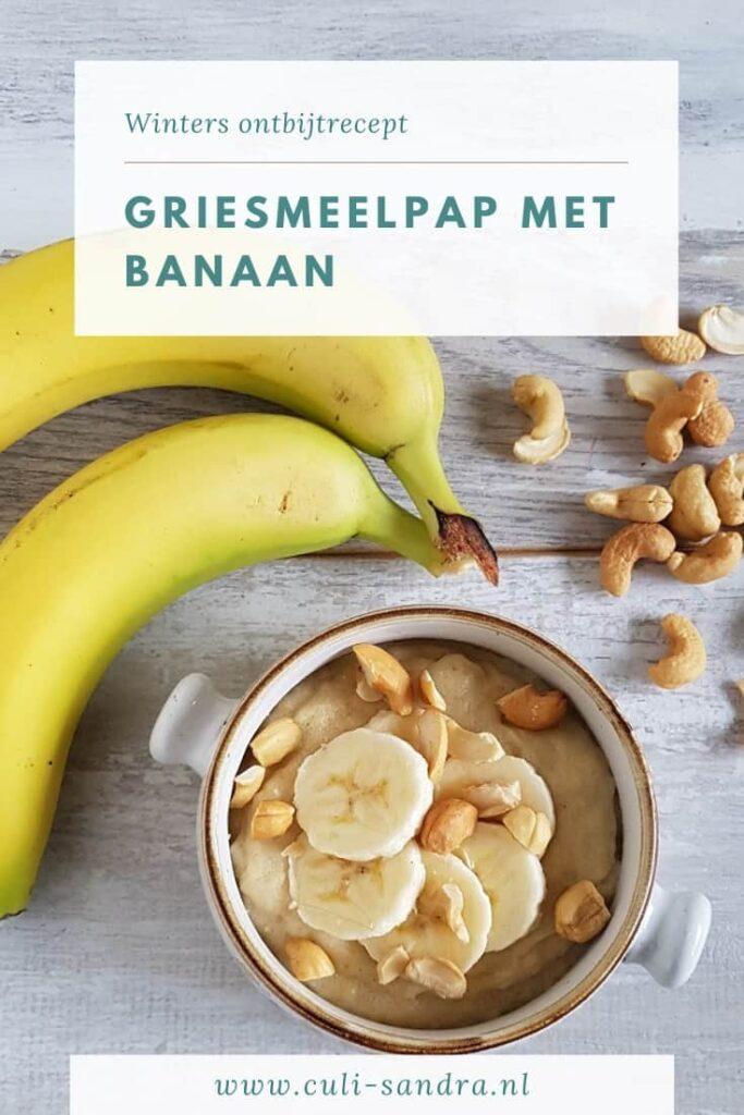 Recept griesmeelpap met banaan